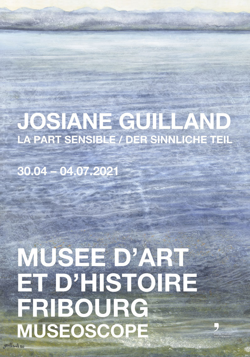 Josiane Guilland - Der sinnliche Teil (30.04 -04.07.2021)