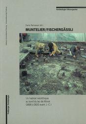 Muntelier/Fischergässli