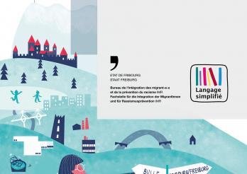La brochure Bienvenue dans le canton de Fribourg en langage simplifié