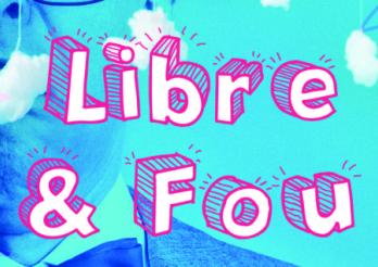 Expo Libre et fou