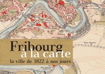 Fribourg à la carte