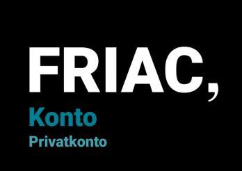 FRIAC-Privatkonto