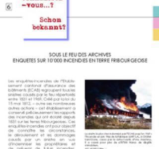 6 : Sous le feu des archives - enquêtes sur 10'000 incendies en terre fribourgeoise