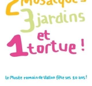 2 mosaïques, 3 jardins et 1 tortue!