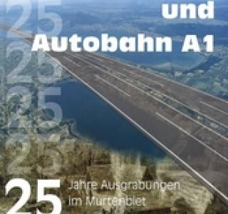 Archäologie und Autobahn