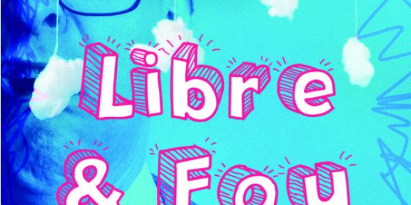 Flyer expo Libre et fou