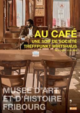 """Vernissage de l'exposition """"Au café - Une soif de société"""" (09.11.2018 - 17.03.2019)"""