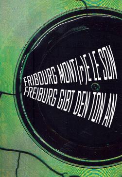 Fribourg mont(r)e le son