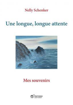 """Vernissage du livre """"Une longue, longue attente"""" de Nelly Schenker"""