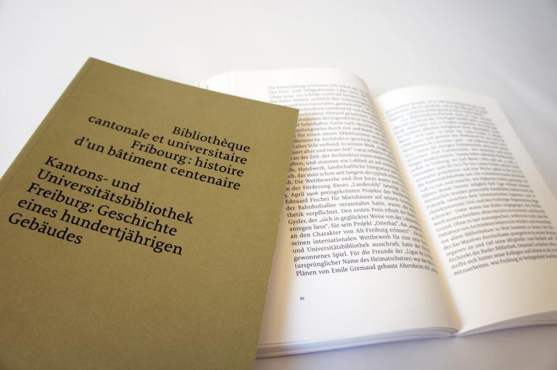 Kantons- und Universitätsbibliothek: Geschichte eines hundertjährigen Gebäudes.