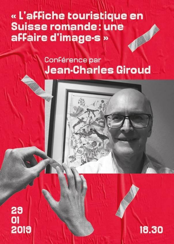 """Conférence """"L'affiche touristique en Suisse romande: une affaire d'image-s"""" par Jean-Charles Giroud"""