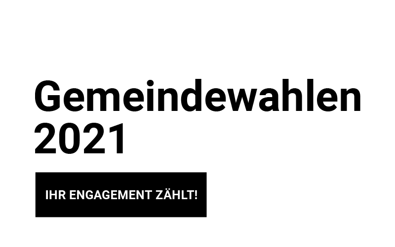 Gemeindewahlen 2021 - Ihr Engagement zählt!